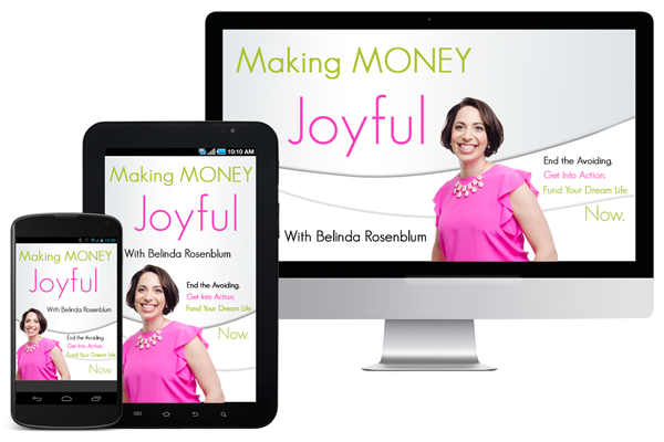 Making Money Joyful with Belinda Rosenblum